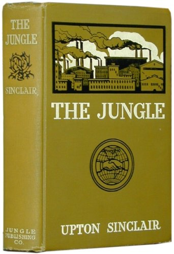 upton sinclairs the jungle With the intent of drawing attention to the poor working conditions and wages of slaughterhouse workers in chicago, upton sinclair published his muckraking novel, the jungle, in 1906 his description of the unsanitary and horrifying working conditions were shocking and led to new food.